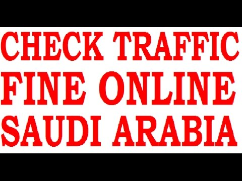 CHECK YOUR TRAFFIC FINE -SAUDI ARABIA