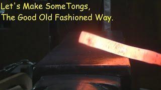 Blacksmithing - Forging Flat Bit Tongs