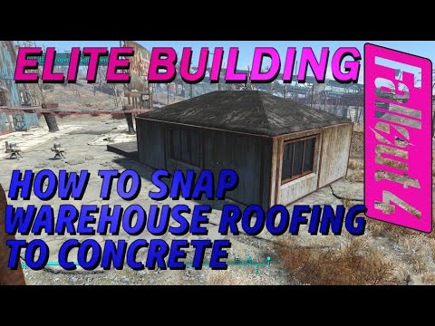 Fallout 4 - Snap Warehouse Roofing to Concrete Walls! - Elite Building