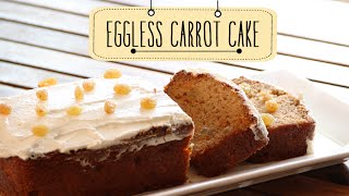 Eggless Carrot Cake Quick Easy Dessert Cake Recipe Beat Batter Bake W