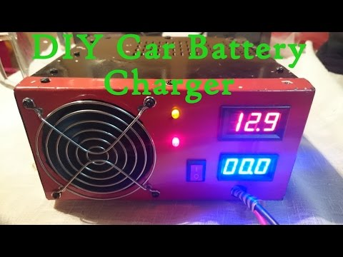 DIY Car Battery Charger - Best and Cheapest, Automatic, Powerful