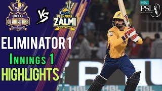 Short Highlights Innings 1   Peshawar Zalmi Vs Quetta Gladiators Eliminator 1   20Mar  HBL PSL 2018