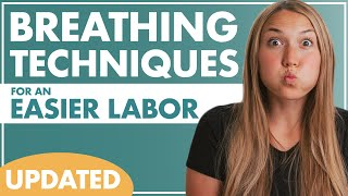 BREATHING Techniques for an EASIER LABOR   How To Breathe During Labor   UPDATED