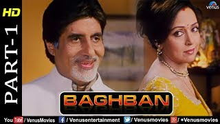 Baghban - Part 1 | HD Movie | Amitabh Bachchan & Hema Malini | Hindi Movie |Superhit Bollywood Movie