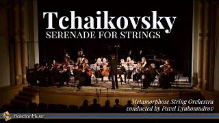 Tchaikovsky - Serenade for Strings, Op. 48 (Metamorphose String Orchestra)