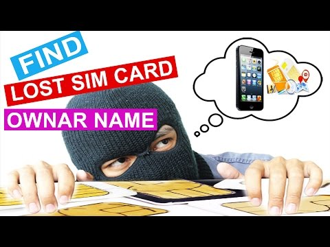 How to Find Lost Sim Card Owner Name -  Track Mobile Number