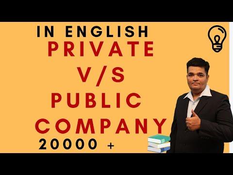 PUBLIC V/S PRIVATE COMPANY.