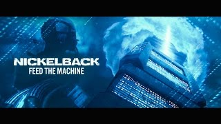 Nickelback - Feed The Machine [Official Video]
