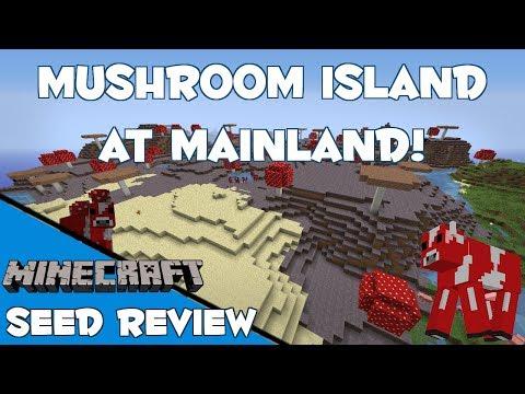 MUSHROOM ISLAND AT MAINLAND! - Minecraft 1.7.4 Seed