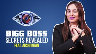 Bigg Boss Secrets Revealed Ft. Arshi Khan