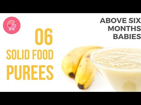 Solid Food For 6 Months Babies - 6 Introductory Foods | Babygogo
