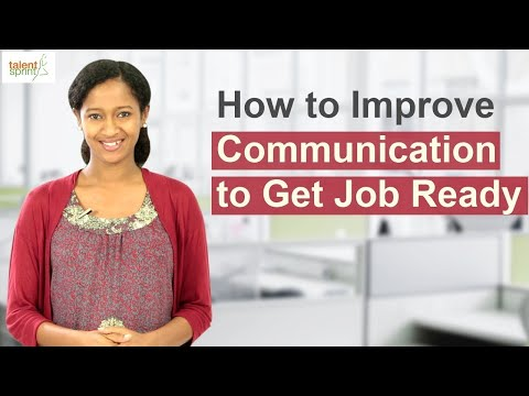 How to Improve Communication to Get Job Ready | Communication Tips | TalentSprint