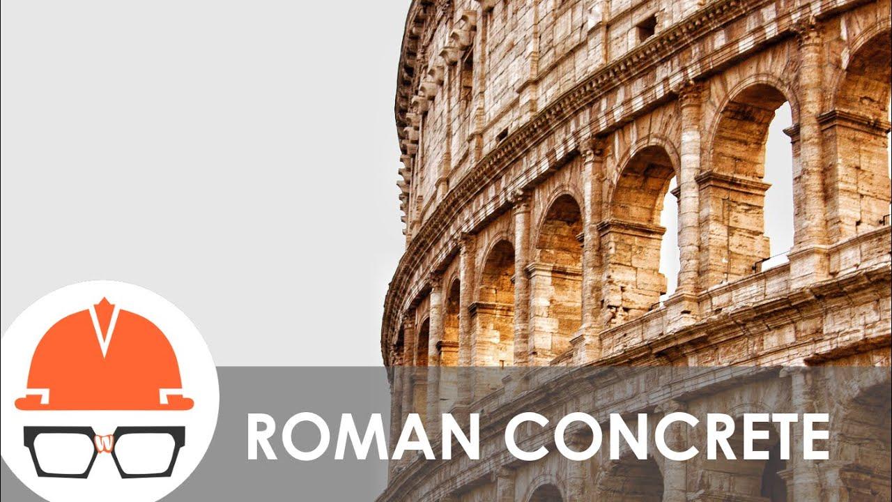 Was Roman Concrete Better?