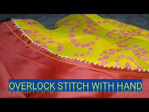 HOW TO SEW OVERLOCK WITH HAND