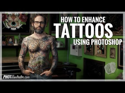 PHOTOSHOP TUTORIAL: How to Quickly Enhance Tattoos