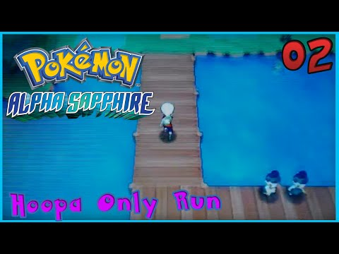Pokemon Alpha Sapphire Hoopa ONLY Playthrough! Episode 2