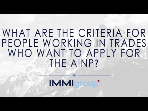 What are the criteria for people working in trades who want to apply for the AINP?
