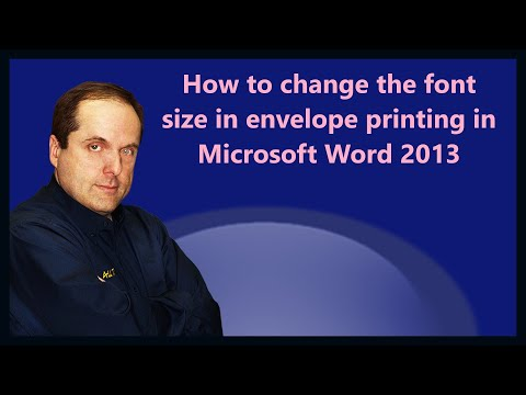 How to change the font size in envelope printing in Microsoft Word 2013