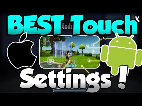 BEST FORTNITE MOBILE TOUCH SETTINGS! - Fortnite Mobile IOS & Android!