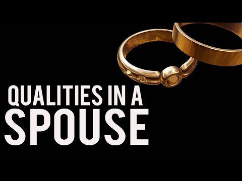Qualities To Look For In Your Future Spouse