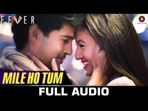 Xxx Mp4 Mile Ho Tum FULL SONG Fever Rajeev Khandelwal Gauahar K Gemma A Amp Caterina M Tony Kakkar 3gp Sex
