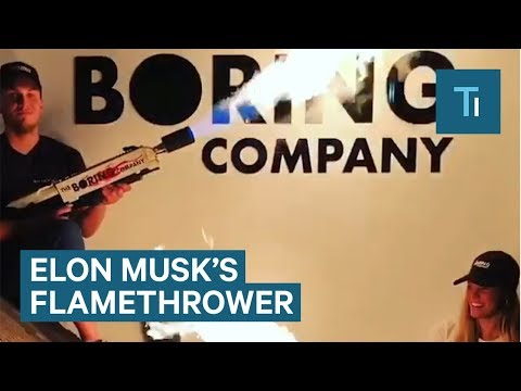 Elon Musk's The Boring Company Is Selling Flamethrowers