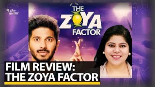 The Zoya Factor Movie Review Starring Sonam Kapoor and Dulquer Salmaan | The Quint