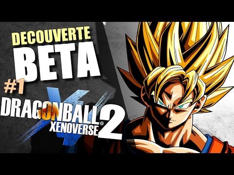 [BETA] DRAGON BALL XENOVERSE 2 (PS4) : 40 PREMIÈRES MINUTES DE LA BÊTA ! #1