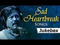 Sad Heartbreak Songs Attaullah Khan Sad Songs Popular Pakist