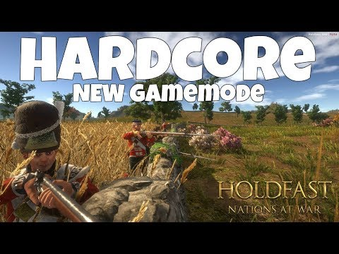 HARDCORE - Holdfast: Nations at War