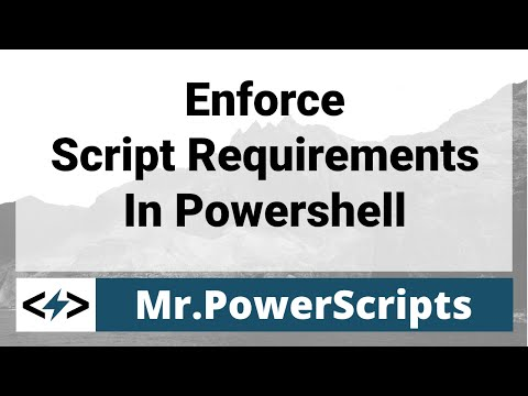 Enforce requirements to run your scripts in Powershell !