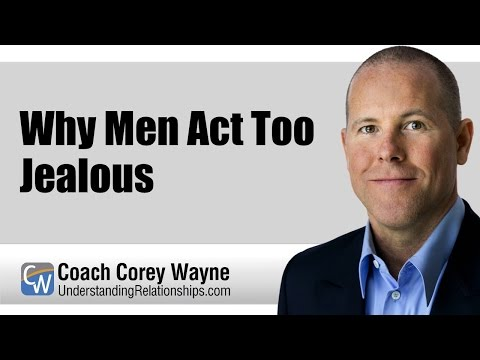 Why Men Act Too Jealous