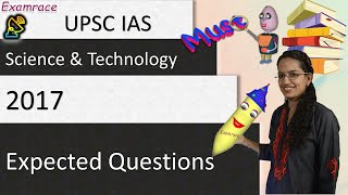 Expected Questions on Science and Technology: UPSC IAS  Prelims & Mains 2017