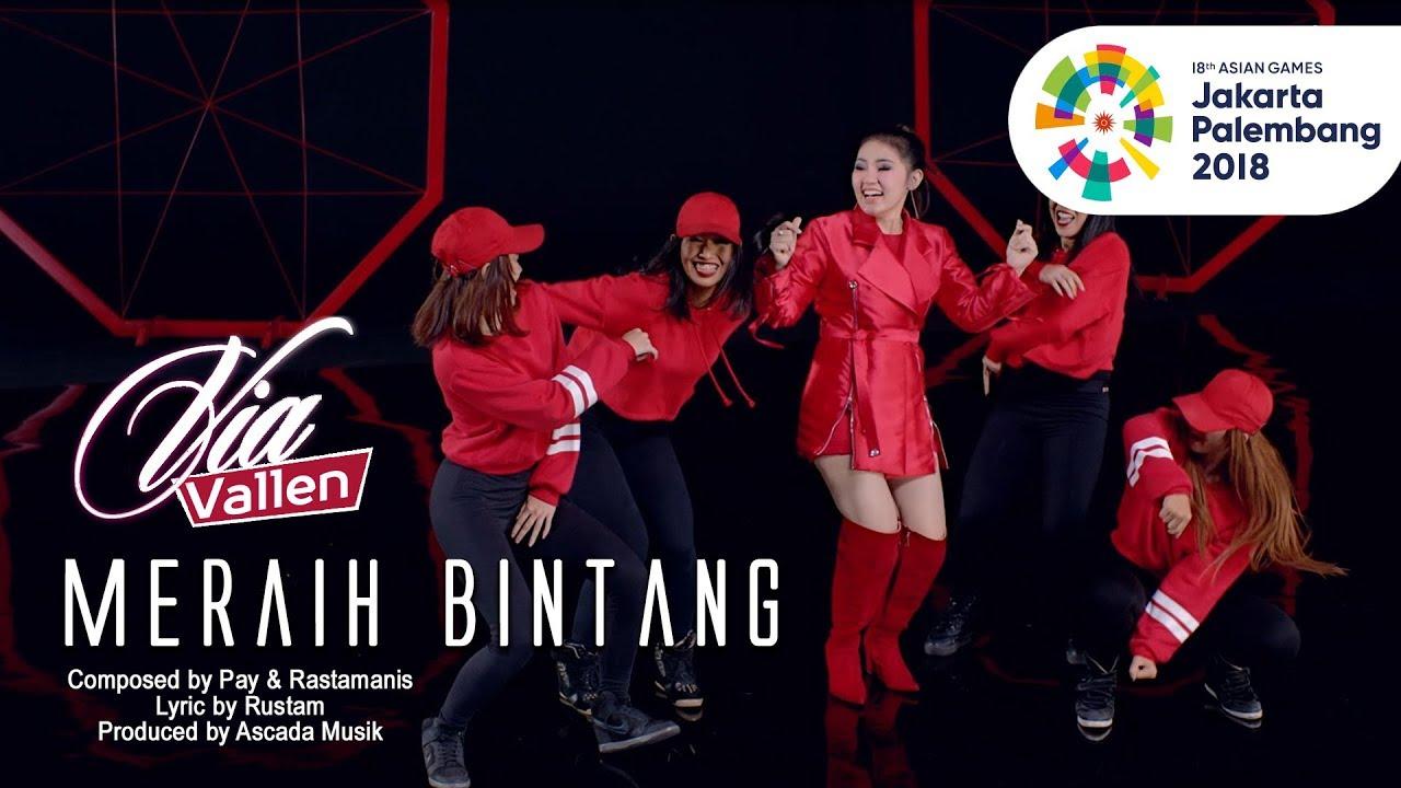 Download VIA VALLEN - MERAIH BINTANG - OFFICIAL THEME SONG ASIAN GAMES 2018 (Official Music Video) MP3 Gratis