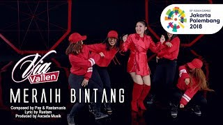 Via Vallen - Meraih Bintang - Official Theme Song Asian Games 2018 ( Official Music Video )