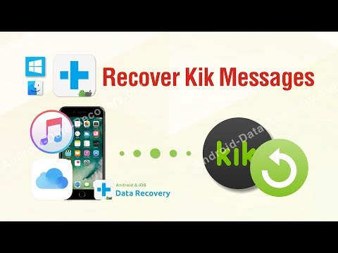 Recover Kik Messages - How to Recover Deleted Kik Messages