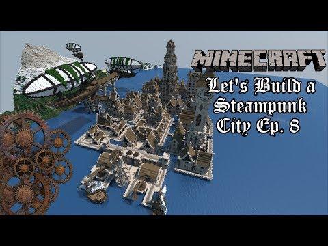 Minecraft Let's Build a Steampunk City   Ep. 8 Naval Docks