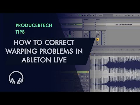 How to correct warping problems in Ableton Live - getting the tempo and warping right