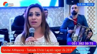 Sevinc Abbasovadan Mohtesem ifa   Tamada Elvin Laçınlı  2019