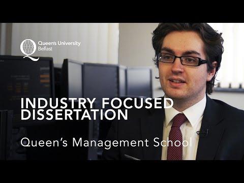 Industry Focused Dissertation – Queen's Management School