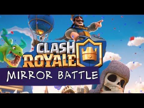CLASH ROYALE: Mirror Battle