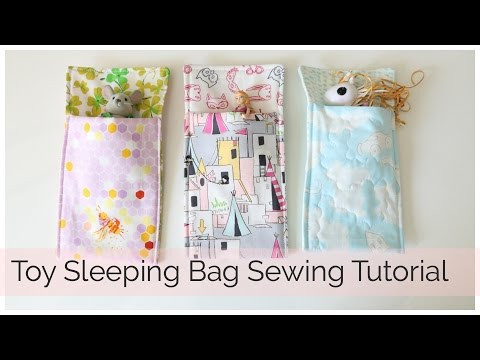 How to Sew a Toy Sleeping Bag