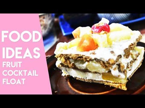 FRUIT COCKTAIL FLOAT / GRAHAM CAKE | Easy Dessert Ideas