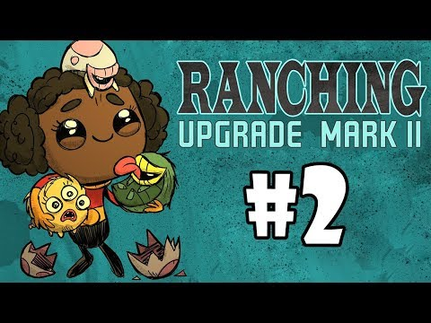 MK2 Ranching Upgrade - Oxygen Not Included - SANDBOX SCIENCE - Part 2 - [S1]