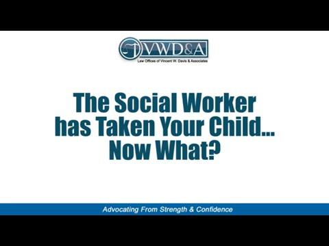 If Social Services Removed Your Children -- CA Attorney Vincent W. Davis Explains How To Respond