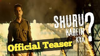 Shuru Karen Kya Teaser | Song Coming Soon | Shuru kare kya ❔Song Article 15 Song |