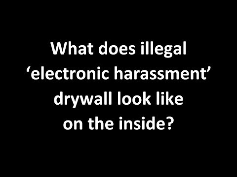 Illegal Drywall Scam (Installed Electronic Harassment Devices): Class-Action Lawsuit Is Inevitable