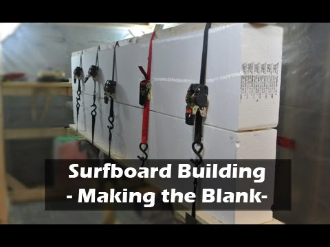 Gluing a Surfboard Blank Together - How to Build a Surfboard #06