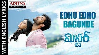 Edho Edho Bagundhe Song With English Lyrics|Mister Movie|Varun Tej, Lavanya, Hebah|Mickey J Meyer