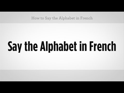 How to Say the Alphabet in French | French Lessons